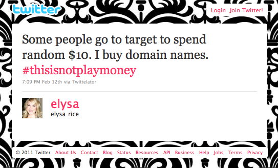 Some people go to target to spend random $10. I buy domain names. #thisisnotplaymoney