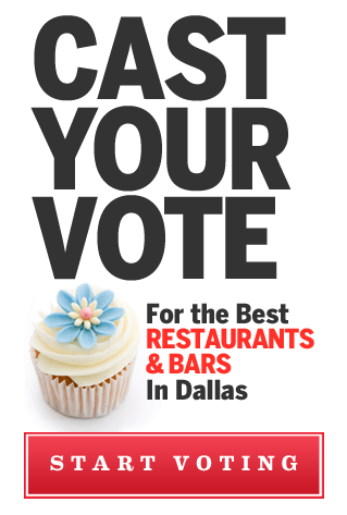 Cast Your Vote For the best restaurants & bars in Dallas