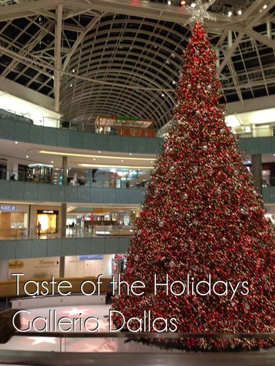 Taste of the Holidays: Food at Galleria Dallas