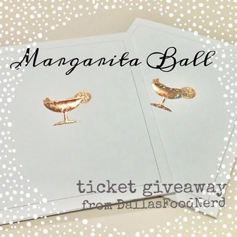 Dallas Food Nerd is giving away Margarita Ball tickets!