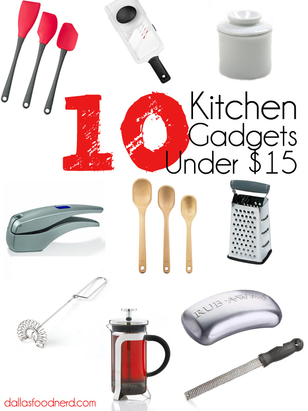 10 Kitchen Gadgets Under $15 : Gift Ideas - DallasFoodNerd