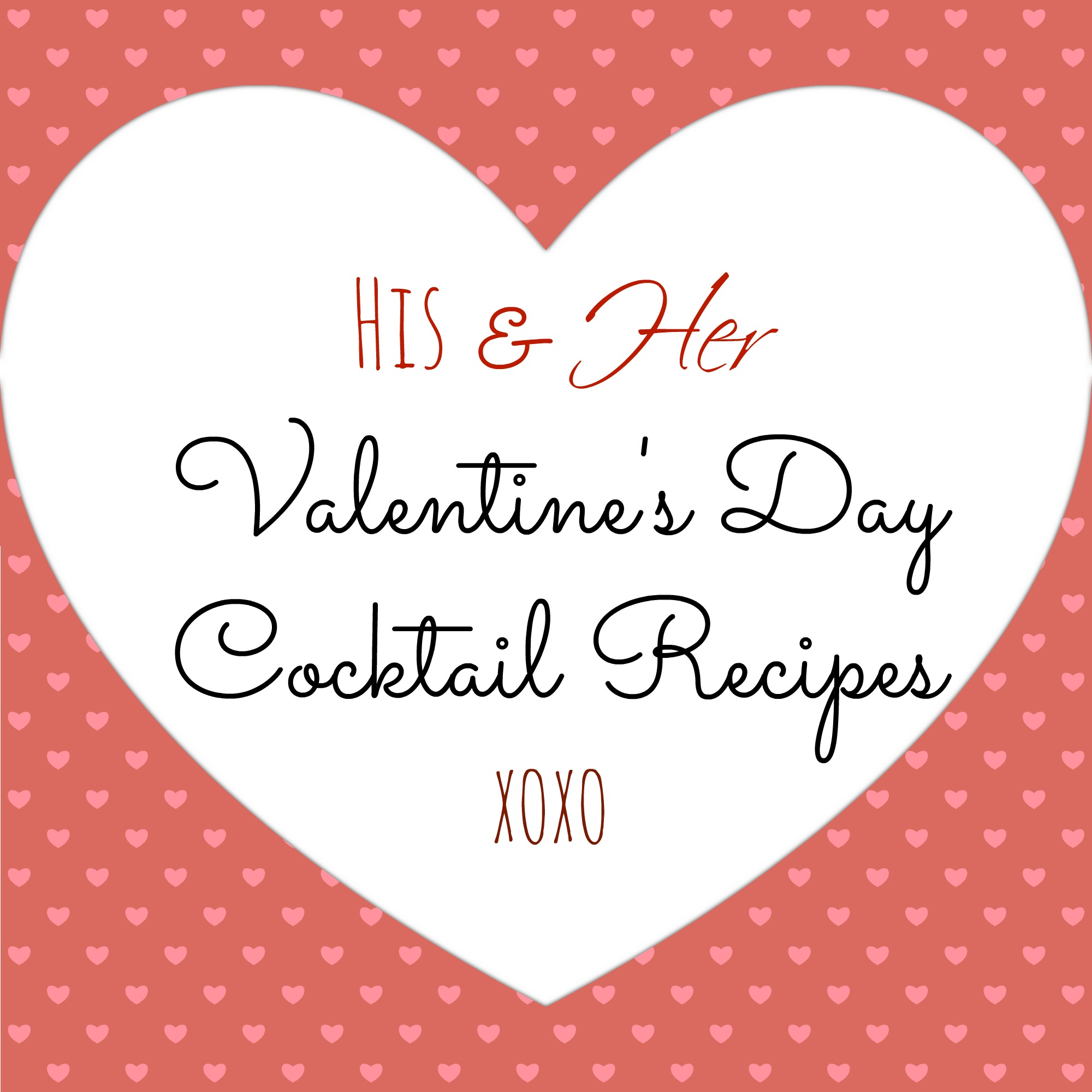 Valentine's Day Cocktails | DallasFoodNerd