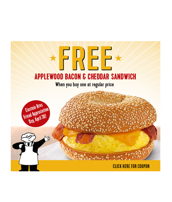 FREE Einstein Bros. Bagels Egg Sandwich on April 30, because Bacon!